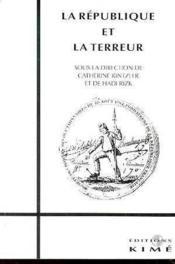 Republique Et La Terreur (La) - Couverture - Format classique