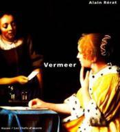 Vermeer, Les Chefs D'Oeuvre - Couverture - Format classique