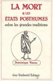 La Mort et et les états posthumes selon les grandes traditions - Couverture - Format classique