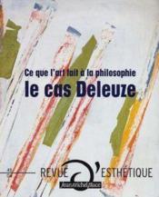 Revue D'Esthetique N.45 ; Le Cas Deleuze - Couverture - Format classique