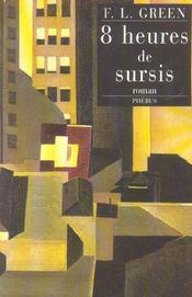 Huit heures de sursis - Intérieur - Format classique