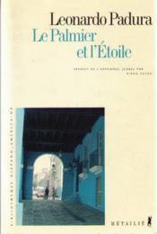 Palmier Et L'Etoile (Le) - Couverture - Format classique