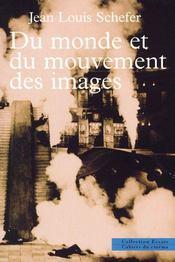 Du Monde Et Du Mouvement Des Images - Intérieur - Format classique