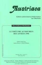 Austriaca N.53 ; Le Théâtre Autrichien Des Années 1990 - Intérieur - Format classique