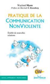 Pratique de la communication non violente ; établir de nouvelles relations - Couverture - Format classique