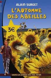 L'automne des abeilles ; sauvez les animaux avec Paul Nature t.3 - Intérieur - Format classique