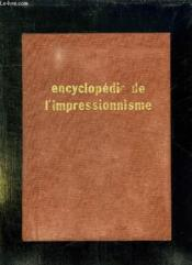 Encyclopedie De L Impressionnisme. - Couverture - Format classique
