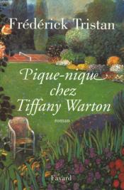 Pique-Nique Chez Tiffany Warton. - Couverture - Format classique