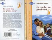 Un Cowboy Au Grand Coeur - The Way To A Cowboy'S Heart - Couverture - Format classique