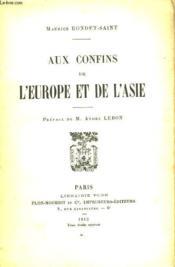 Aux Confins De L'Europe Et De L'Asie - Couverture - Format classique