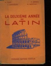 La Deuxieme Annee De Latin - Couverture - Format classique
