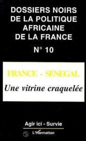 France-Senegal, Une Vitrine Craquelee - Couverture - Format classique