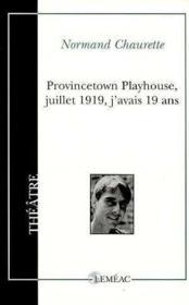 Provincetown Playhouse, Juillet 1919, J'Avais 19 Ans - Couverture - Format classique