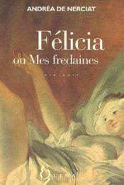 Félicia ou mes fredaines - Couverture - Format classique