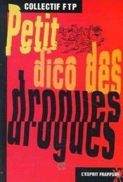 Petit Dico Des Drogues - Couverture - Format classique