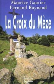 Croix Du Meze (La) - Couverture - Format classique
