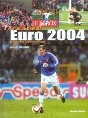 Euro 2004 ; le guide detaille - Intérieur - Format classique