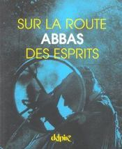 Sur La Route Des Esprits - Intérieur - Format classique