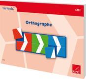 Orthographe ; CM2 - Couverture - Format classique