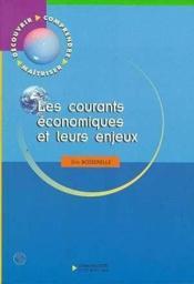 Les courants économiques et leurs enjeux - Couverture - Format classique