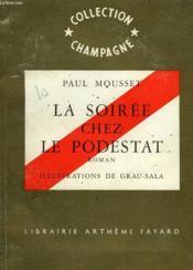 La Soiree Chez Le Podestat. Collection Champagne N°5. - Couverture - Format classique