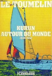 Kurun Autour Du Monde. 1949 - 1952. Collection : L'Aventure Vecue. - Couverture - Format classique