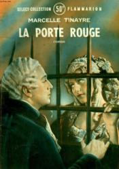 La Porte Rouge. Collection : Select Collection N° 161 - Couverture - Format classique