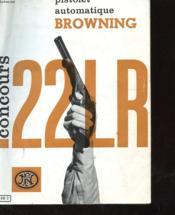 Pistolet Automatique Browning - Concours 22 Lr - Couverture - Format classique