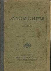 Syng Mig Hjem ! - Melodibog. - Couverture - Format classique