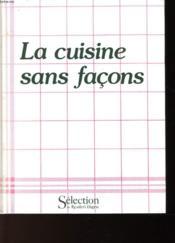 La Cuisine Sans Facons - Couverture - Format classique