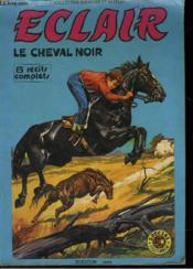 Eclair - Le Cheval Noir - Couverture - Format classique