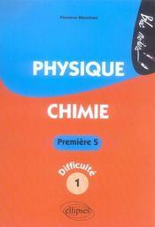 Physique chimie ; 1ère s niveau 1 - Intérieur - Format classique