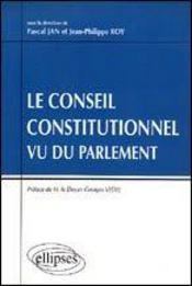Le Conseil Constitutionnel Vu Du Parlement - Intérieur - Format classique