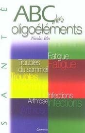 Abc des oligoelements - Intérieur - Format classique