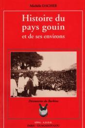 Histoire du pays gouin et de ses environs - Couverture - Format classique