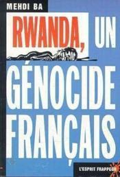Rwanda 1994 ; Un Genocide Francais - Couverture - Format classique