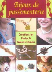 Bijoux De Passementerie. Creations En Perles Et Noeuds Chinois - Intérieur - Format classique