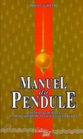 Le Manuel Du Pendule - Couverture - Format classique
