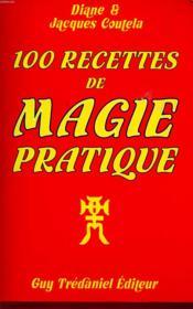 100 recettes de magie pratique - Couverture - Format classique