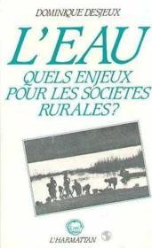 Eau, Quels Enjeux Pour Les Societe Rurales (L') : ... - Couverture - Format classique