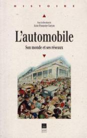 L'automobile ; son monde et ses réseaux - Couverture - Format classique