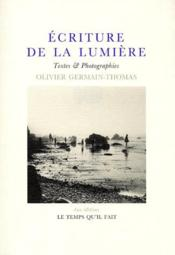 Vente  Écriture de la lumiere: textes et photographies  - Olivier Germain-Thomas