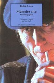Mémoire vive. Autobiographie - Intérieur - Format classique