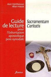Guide de lecture pour l'exhortation apostolique post-synodale ; sacramentum caritatis - Couverture - Format classique