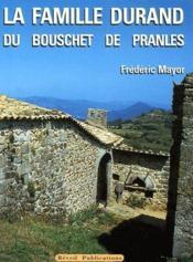 La famille Durand du Bouschet de Pranles - Couverture - Format classique