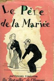 Le Pere De La Mariee - Couverture - Format classique