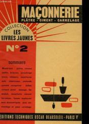 Collection Les Livres Jaunes N°2 - Maconnerie Plätre - Ciment - Carrelage - Couverture - Format classique