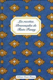 Les recettes provençales de tante Fanny - Intérieur - Format classique