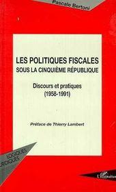 Les Politiques Fiscales Sous La Cinquieme Republique - Intérieur - Format classique