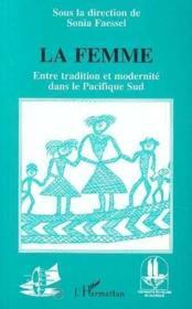 Femme Entre Tradition Et Modernite Dans Le Pacifique - Couverture - Format classique